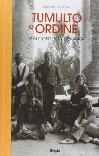9788837096281: Tumulto e ordine. Malcontenta 1924-1939