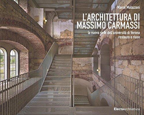 L architettura di Massimo Carmassi. La nuova: Marco Mulazzani