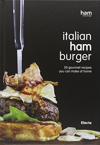 9788837099954: Italian ham burger - ed. inglese - 50 ricette