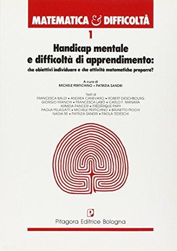Handicap mentale e difficoltà di apprendimento: Pertichino, Michele; Sandri,