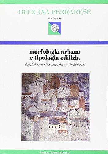 9788837107338: Morfologia urbana e tipologia edilizia (Officina ferrarese)