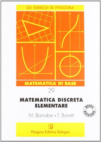 9788837107505: Matematica discreta elementare