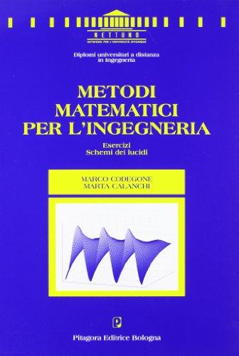 9788837110871: Metodi matematici per l'ingegneria. Esercizi. Schemi dei lucidi (Nettuno. Ingegneria)