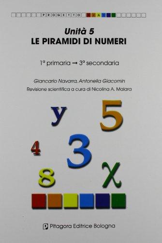 9788837114459: Unità 5. Le piramidi di numeri