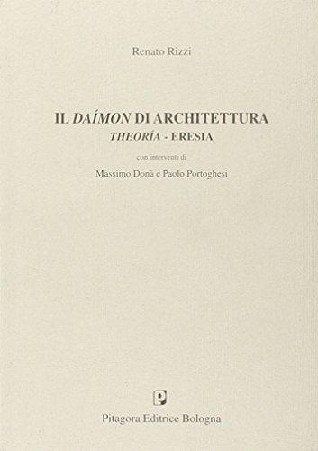 9788837116347: Il daímon di architettura. Theoria-eresia