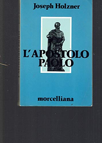 9788837211783: L'apostolo Paolo (Opere varie di teologia)
