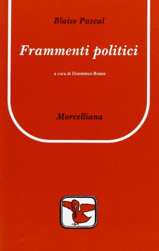 Frammenti politici (9788837218010) by Blaise. Pascal