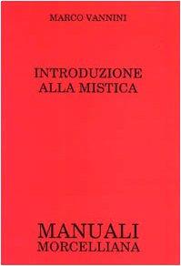 Introduzione alla mistica: Marco Vannini
