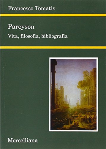 9788837219147: Pareyson. Vita, filosofia, bibliografia