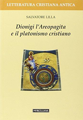 9788837220143: Dionigi l'Areopagita e il platonismo cristiano