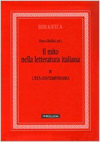 9788837221362: Il mito nella letteratura italiana vol. 4 - L'età contemporanea