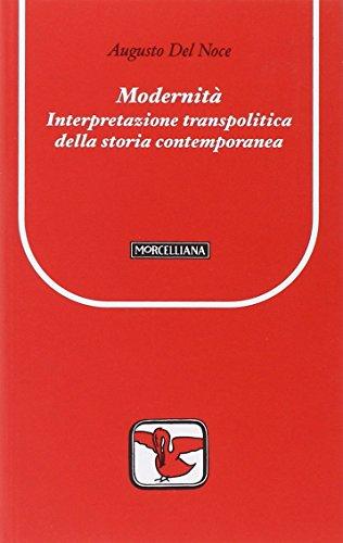 9788837222079: Modernità. Interpretazione transpolitica della storia contemporanea (Il pellicano rosso. Nuova serie)