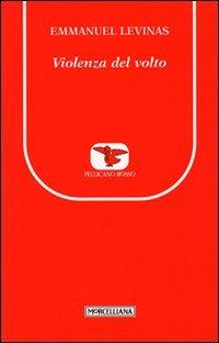 La violenza del volto (8837224656) by Emmanuel Lévinas