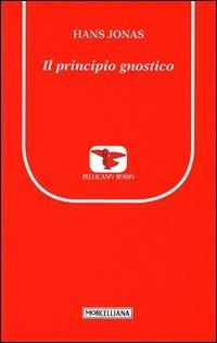 9788837225209: Il principio gnostico