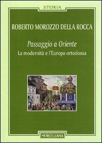 Passaggio a Oriente. La modernitÃ: e l'Europa ortodossa (8837225962) by Roberto Morozzo Della Rocca
