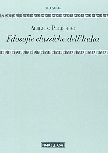 9788837226329: Filosofie classiche dell'India (Filosofia. Testi e studi)