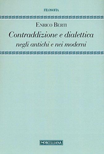 9788837227715: Contraddizione e dialettica negli antichi e nei moderni (Filosofia. Testi e studi)
