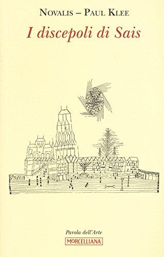 9788837230029: I discepoli di Sais. Ediz. illustrata