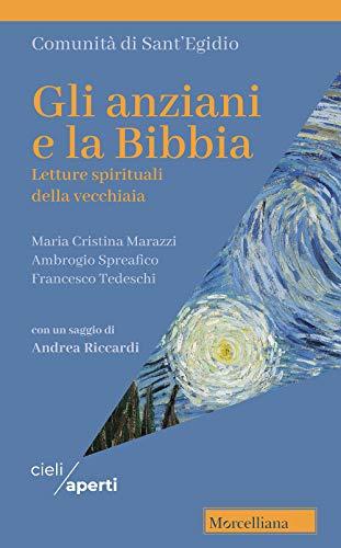 9788837234140: Gli anziani e la Bibbia. Letture spirituali della vecchiaia