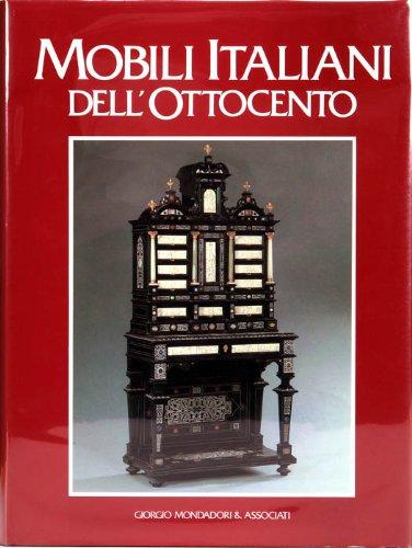 9788837411763: Mobili italiani dell'Ottocento (Italian Edition)