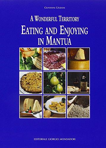 A Wonderful Territory Eating and Enjoying in Mantua: Giovanni Urbani