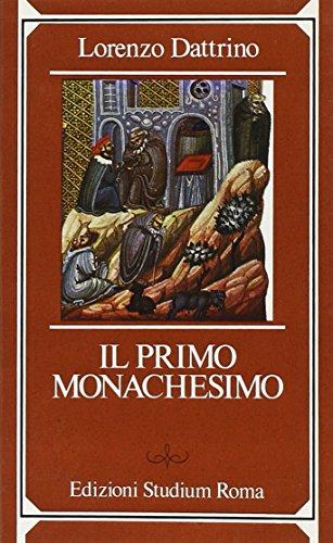 9788838234965: Il primo monachesimo