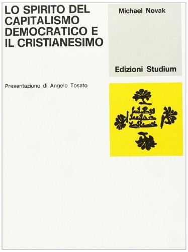 Lo spirito del capitalismo democratico e il cristianesimo (8838235511) by [???]