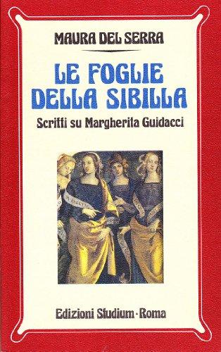 9788838239748: Le foglie della Sibilla. Scritti su Margherita Guidacci
