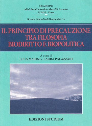 9788838240508: Il principio di precauzione tra filosofia, biodiritto e biopolitica