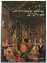 La commedia italiana del Settecento.: Turchi,Roberta.