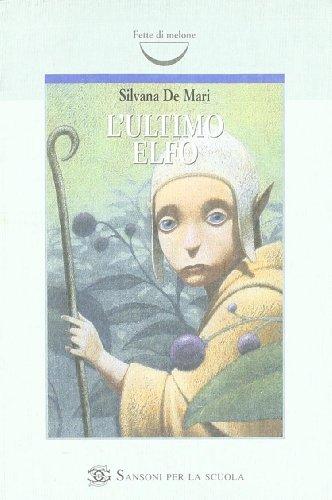 9788838306136: L'ultimo elfo