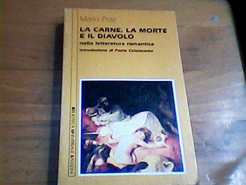 9788838313400: La carne, la morte e il diavolo nella letteratura romantica