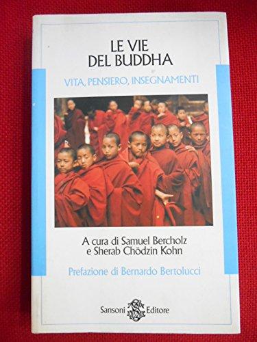 9788838315732: Le Vie Del Buddha