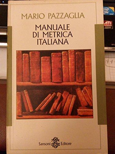 9788838316166: Manuale di metrica italiana