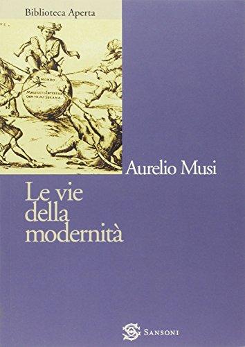 9788838318580: Le vie della modernità