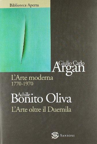 L arte moderna 1770-1970-L arte oltre il: Giulio C. Argan,
