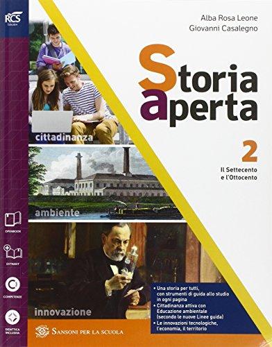 9788838324765: Storia aperta classe. Con extrakit-Openbook. Per le Scuole superiori. Con e-book. Con espansione online (Vol. 2)