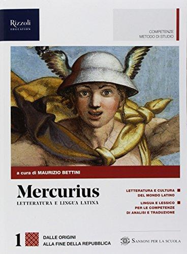 9788838326745: Mercurius. Letteratura e lingua latina. Con Laboratorio di traduzione. (Adozione tipo B). Per le Scuole superiori. Con ebook. Con espansione online (Vol. 1)