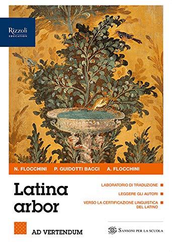 9788838329272: Latina arbor. Per tradurre. Per le Scuole superiori. Con e-book. Con espansione online (Vol. 1)