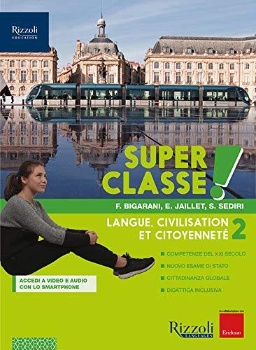 9788838330292: Super classe! Con Hub young e Hub kit. Per la Scuola media. Con e-book. Con espansione online: 2