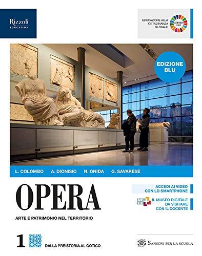 9788838330803: Opera. Ediz. blu. Per le Scuole superiori. Con e-book. Con espansione online: 1