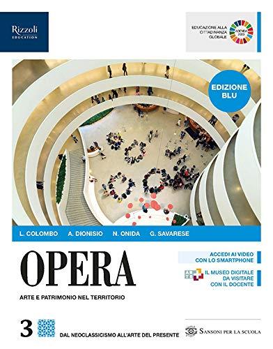 9788838330827: Opera. Ediz. blu. Per le Scuole superiori. Con e-book. Con espansione online: 3