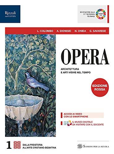 9788838331398: Opera. Con Come leggere l'opera d'arte. Ediz. rossa. Per le Scuole superiori. Con e-book. Con espansione online: 1