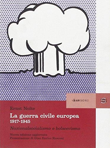 9788838348150: La guerra civile europea 1917-1945. Nazionalsocialismo e bolscevismo