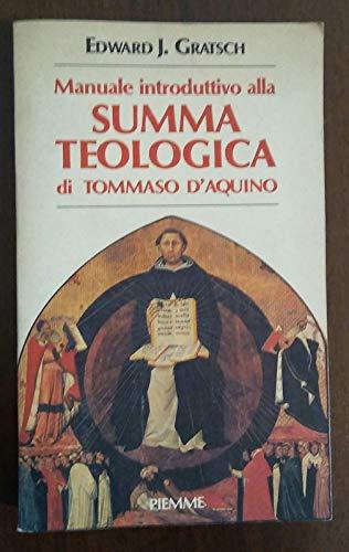 9788838412905: Manuale introduttivo alla Summa Theologica di Tommaso d'Aquino