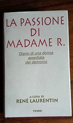 9788838423376: La passione di madame R. Diario di una donna assediata dal diavolo