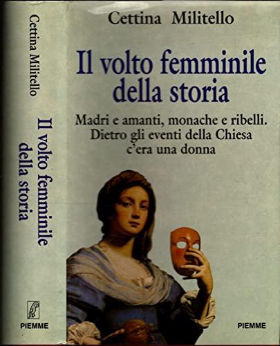 9788838423925: Il volto femminile della storia