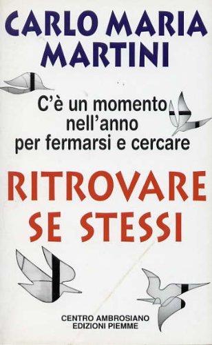 Ritrovare se stessi: Carlo Maria Martini