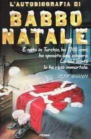 9788838425912: L'autobiografia di Babbo Natale