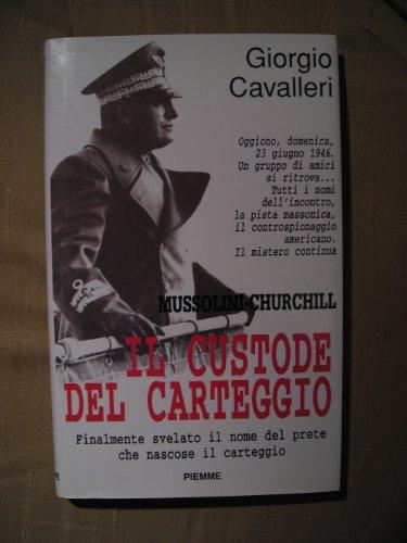 Il custode del carteggio.: Cavalleri,Giorgio.